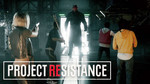 Project Resistance looks to be a team-based RE title